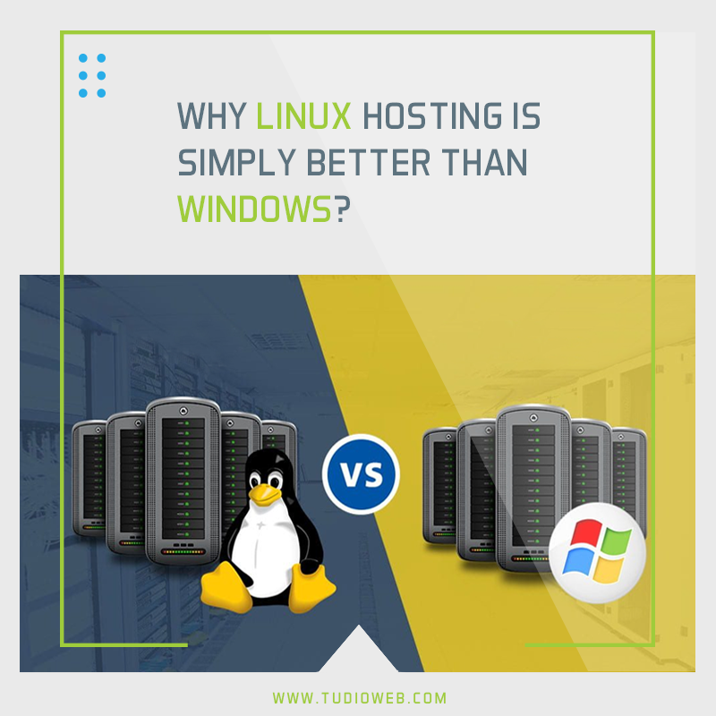 Why Linux Hosting Is Simply Better than Windows