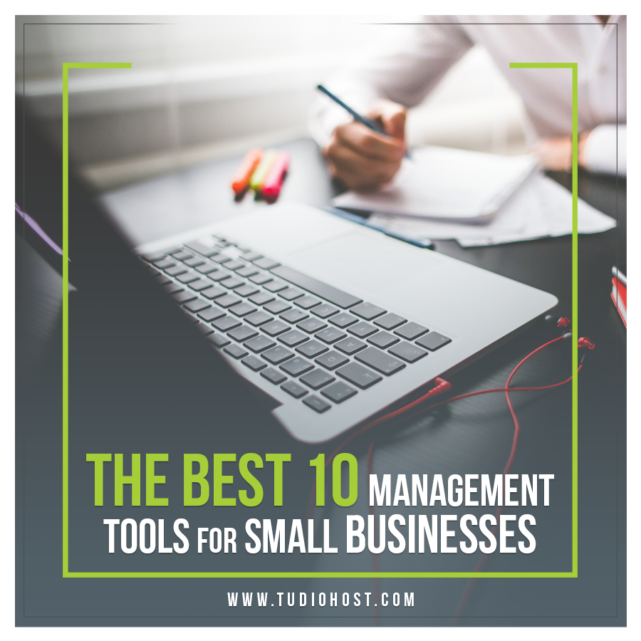 The 10 Best Management Tools for Small Businesses