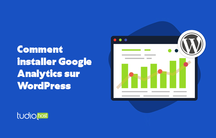 comment installer Google Analytics sur WordPress ?